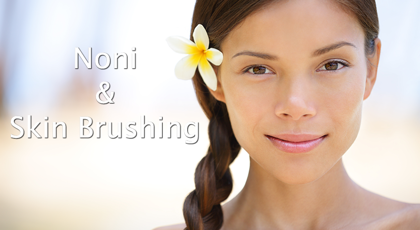 Noni Lotion and Skin Brushing Power Duo