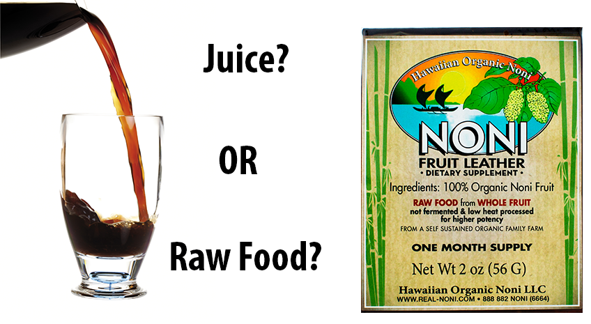 Raw Food Noni (Not Noni Juice)