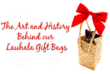 The Art and History Behind our Lauhala Gift Bags